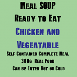 300g Chicken & Vegetable Soup MRE Wet Meal