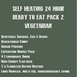 SELF HEATING 24 Hour Ready to Eat Pack 2 VEGETARIAN