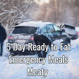 5 Day Ready to Eat  Emergency Food Meaty Pack