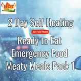 2 Day Self Heating Ready to Eat Emergency Food Meaty Meals 1