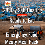 28 Day Self Heating Ready to Eat Emergency Food Meaty Pack.